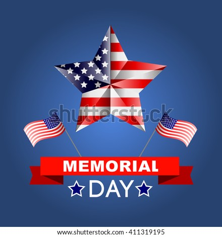 Memorial day poster. Illustration Patriotic United States of America for Memorial day, USA, Memorial day vector illustration Memorial day poster. Patriotic United States of America for Memorial day - stock vector