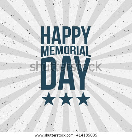 Memorial Day Type on striped grunge Background