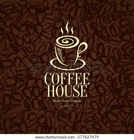 Menu and logo for restaurant, cafe, bar, coffee house. On old paper and coffee seed background - stock vector
