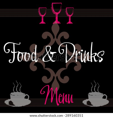 Menu cover with wine glasses, coffee cups and the text food and drinks written in the middle of the cover. Restaurant menu concept - stock vector
