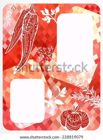 Menu design with ornate vegetables. Template for menu with ornate pepper and tomato and different aromatic herbs at shining mosaic background. Useful for receipts. Food background. Vector is EPS8.