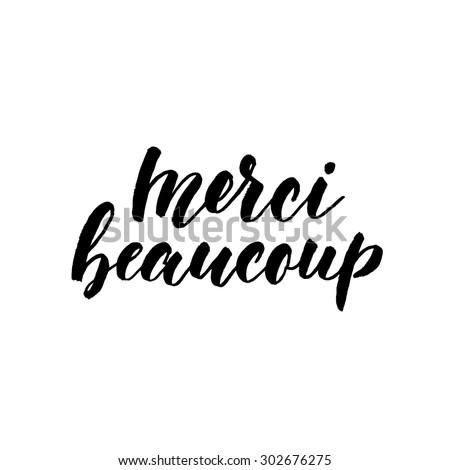 Merci beaucoup, ink hand lettering. Modern brush calligraphy. Handwritten phrase in French. - stock vector