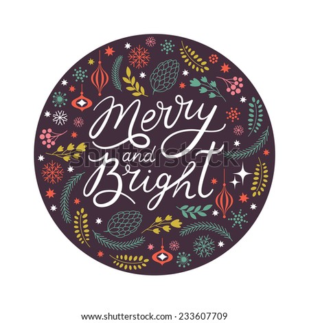 Merry and Bright lettering in the round  - stock vector