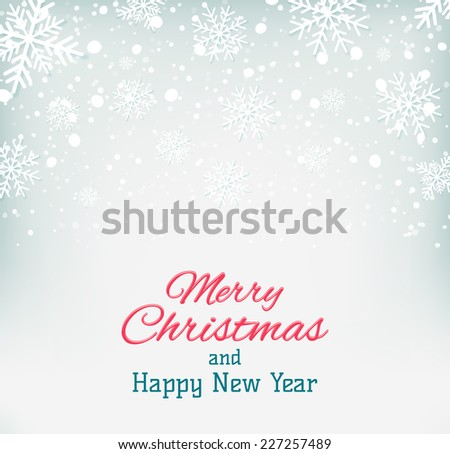 Merry Christmas and Happy New Year background with snowflakes. Vector illustration - stock vector