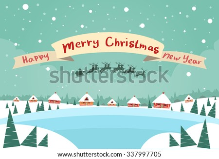 Merry Christmas and Happy New Year Banner Santa Claus Sleigh Reindeer Fly Sky over House Christmas New Year Card Snow Flat Vector Illustration - stock vector