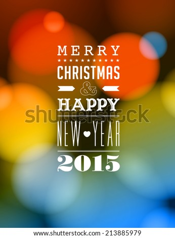 Merry Christmas and Happy New Year 2015 Card - Vetor EPS10 - stock vector