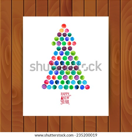 Merry Christmas and Happy New Year greeting card, Christmas tree made of watercolor circles. Watercolor Xmas Tree Isolated on the White Background. - stock vector