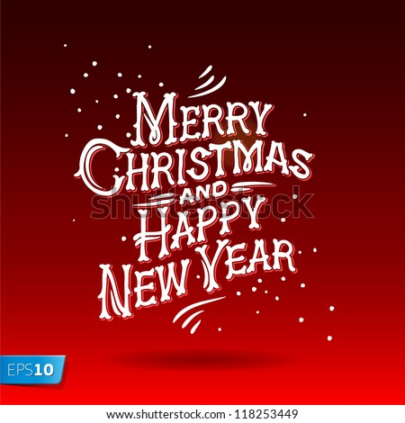 Merry Christmas and Happy New Year Greeting Card, lettering, vector illustration. - stock vector