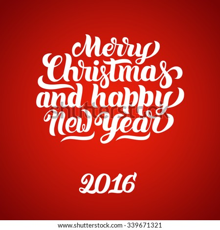 Merry Christmas and Happy New Year 2016 hand-lettering text. Handmade vector calligraphy on red background - stock vector