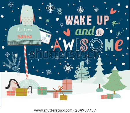 Merry Christmas And Happy New Year illustration with winter elements. Greeting calligraphic and typographic inspirational and motivational quotes. Owl and penguins send a letter to Santa Claus - stock vector