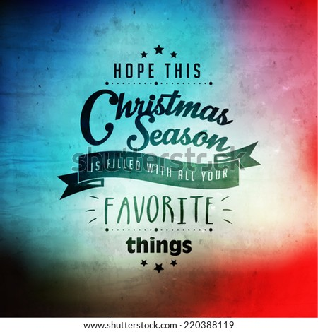 Merry Christmas and Happy New Year Quote Vector Design - stock vector