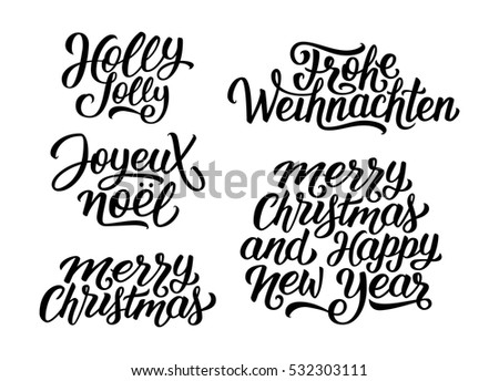 Merry christmas happy new year vector stock vector 532303111 merry christmas and happy new year vector lettering set with french english and german greetings m4hsunfo