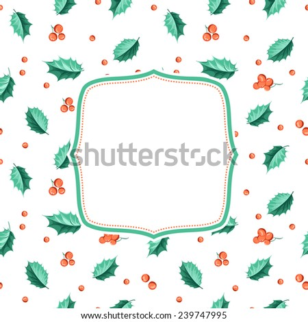 Merry christmas background with leaves of mistletoe and frame for text. Vector illustration.