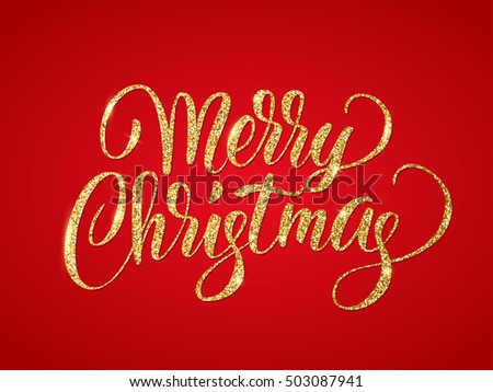Merry christmas card with golden glitter lettering. Hand drawn text, calligraphy for your design. EPS10 vector illustration.