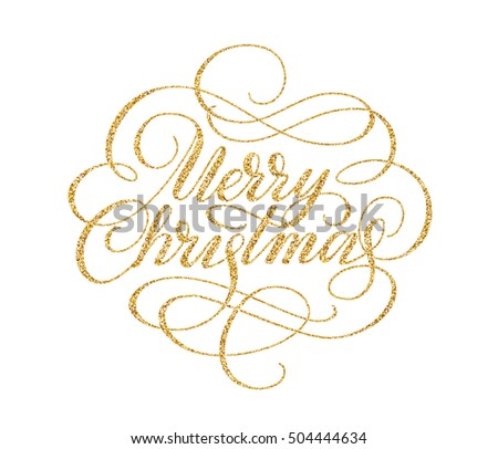 merry christmas card with golden glitter lettering hand drawn text calligraphy for your design