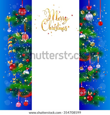Merry Christmas card with place for text. Festive Christmas tree and decoration. Design for card, banner,ticket, leaflet and so on. - stock vector