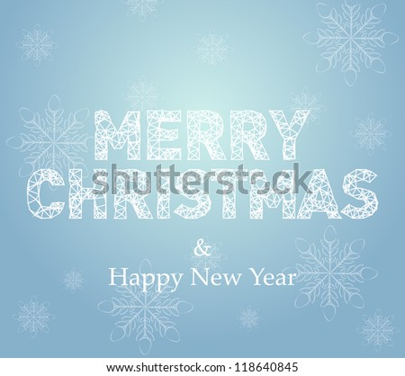 Merry Christmas card with snowflake background and crystallized type - stock vector