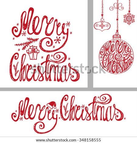 Merry Christmas Congratulation cards,banner.Hand drawn lettering,vector typography.Handwriting title,balls shapes,garlands.Vintage decor,isolated on white background.For print and web - stock vector