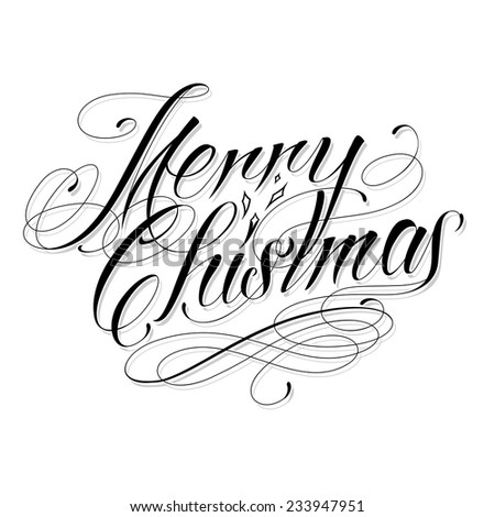 MERRY CHRISTMAS - custom handmade vector calligraphy tattoo design - stock vector