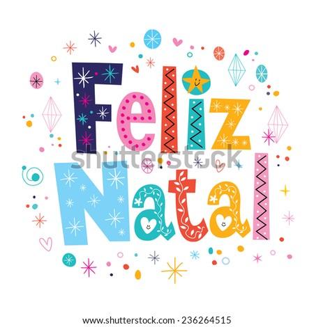Merry Christmas Feliz Natal - portuguese - Portuguese lettering decorative text - stock vector
