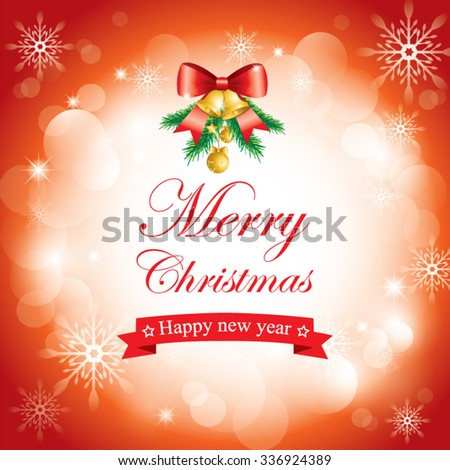 Merry Christmas greeting card on red bokeh background with snowflake ribbon&bell .