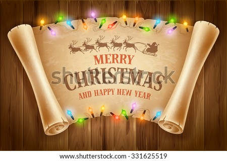 Merry Christmas greeting card with glowing electric garland and old scroll paper on wooden background. Vector illustration. - stock vector