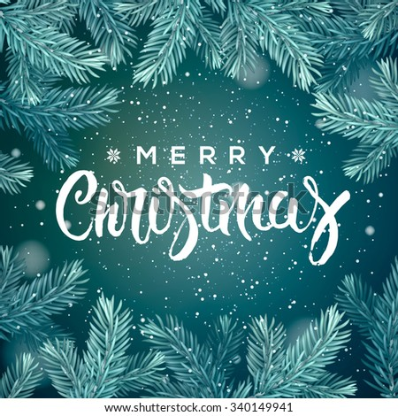 Merry Christmas greeting card, with snow and fir twigs, vector illustration. - stock vector