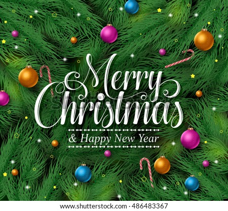 Merry christmas greetings title green pine stock vector 486483367 merry christmas greetings title in a green pine leaves background with colorful christmas ornaments and decoration m4hsunfo