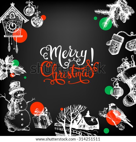 Merry Christmas hand drawn sketch chalkboard background. Happy New Year card. Vector illustration - stock vector