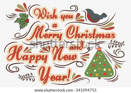 Merry Christmas!. Hand drawn Vintage greeting card. Lettering.  - stock vector