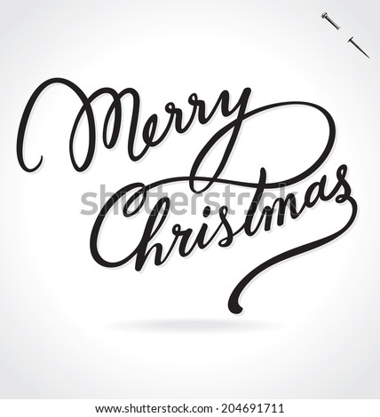 MERRY CHRISTMAS hand lettering -- custom handmade calligraphy, vector (eps8) - stock vector