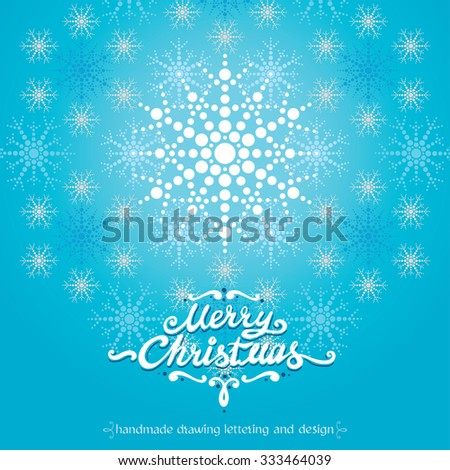 MERRY CHRISTMAS hand lettering - handmade calligraphy with elegant snowflake, vector Illustration - stock vector