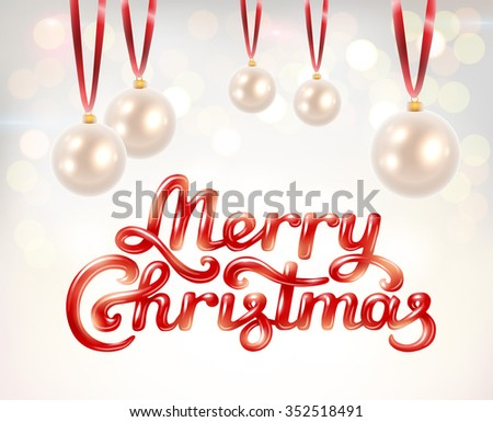 Merry Christmas hand lettering signature with pearl decoration balls on beautiful bokeh background - vector illustration.