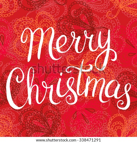 Merry Christmas hand written lettering greeting card - stock vector