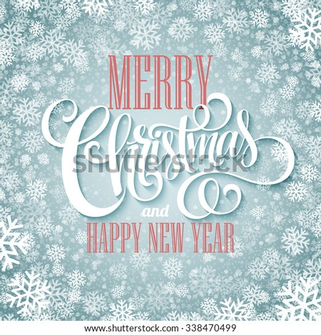 Merry christmas  handwritten text on background with snowflakes. Vector illustration EPS10 - stock vector