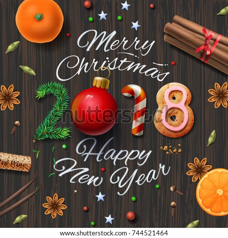 Merry Christmas, Happy New Year 2018, Vintage Background With Typography  And Spices For Christmas