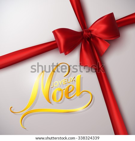 Merry Christmas. Joyeux Noel. Holiday Vector Illustration. Lettering Golden Composition With Ribbon And Red Bow - stock vector