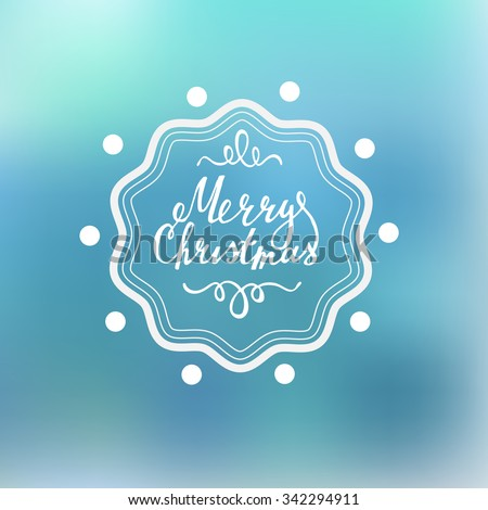 Merry Christmas Lettering on a blurred background with handdrawn design elements. - stock vector