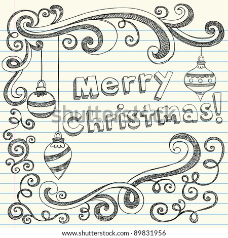Merry Christmas Lettering & Ornaments Sketchy Notebook Doodles- Holiday Vector Illustration Design Elements on Lined Sketchbook Paper Background