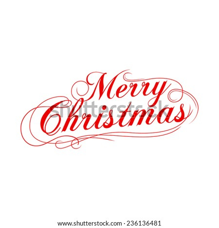 Merry Christmas lettering vector illustration for holiday design, party poster, greeting card, banner or invitation. - stock vector