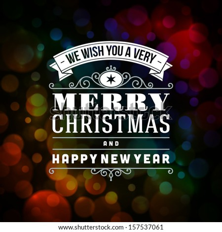 Merry Christmas message and light background. Vector illustration Eps 10.  - stock vector