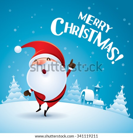 Merry Christmas! Santa Claus pointing finger up in Christmas snow scene.  - stock vector