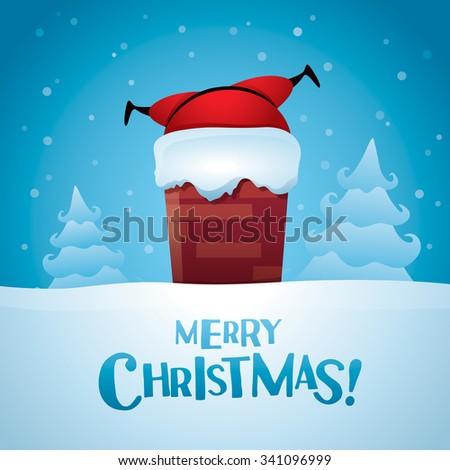 Merry Christmas! Santa stuck in a chimney. - stock vector