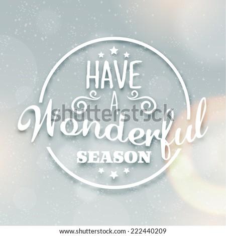 Merry Christmas Season Greetings Quote Vector Design - stock vector