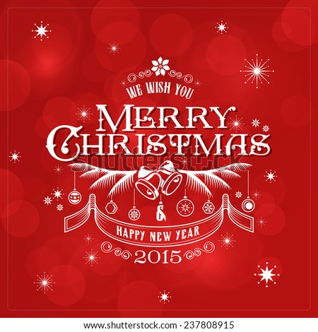 Merry Christmas Typography Lettering Retro Vintage Label Design Greeting Card on Red Holiday background. Happy New Year Happy Holidays Template. 2015, Bell, snowflakes, christmas balls - stock vector