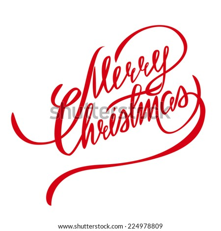 Merry Christmas Vector Lettering - Handmade Calligraphy , Design Element - stock vector