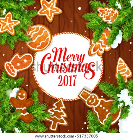 Merry Christmas 2017 vector poster of gingerbread biscuit man, christmas tree, snowman, ball, mitten, star, pine cone, fir branches covered with snow. Traditional new year greeting card