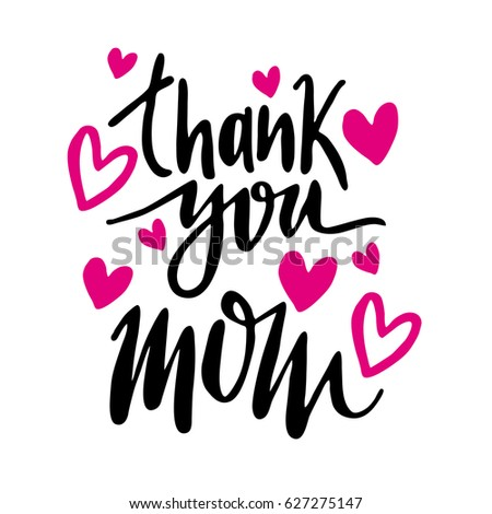 Message thank you mom happy mothers stock vector 627275147 message thank you mom happy mothers day lettering greeting card m4hsunfo