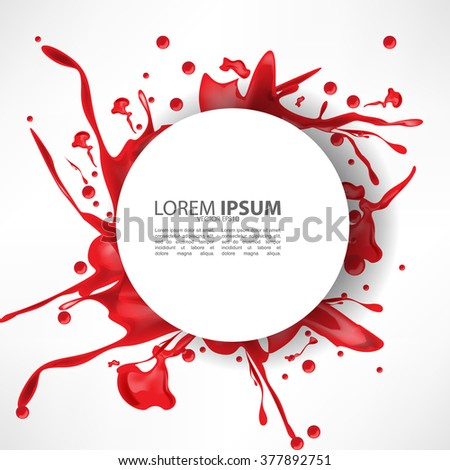 messy red ink splash on white isolated round frame - stock vector