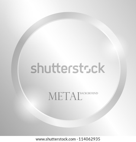 Metal background with circle. EPS10 Vector. - stock vector